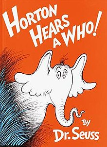 Horton Hears a Who, a picture book about kindness